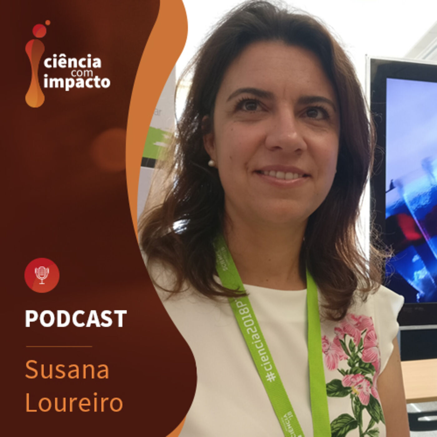 Podcast T2E4: Susana Loureiro - No Mundo do Infinitamente Pequeno