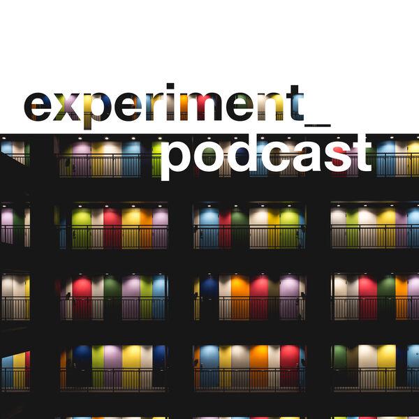 experiment_podcast  Podcast Artwork Image