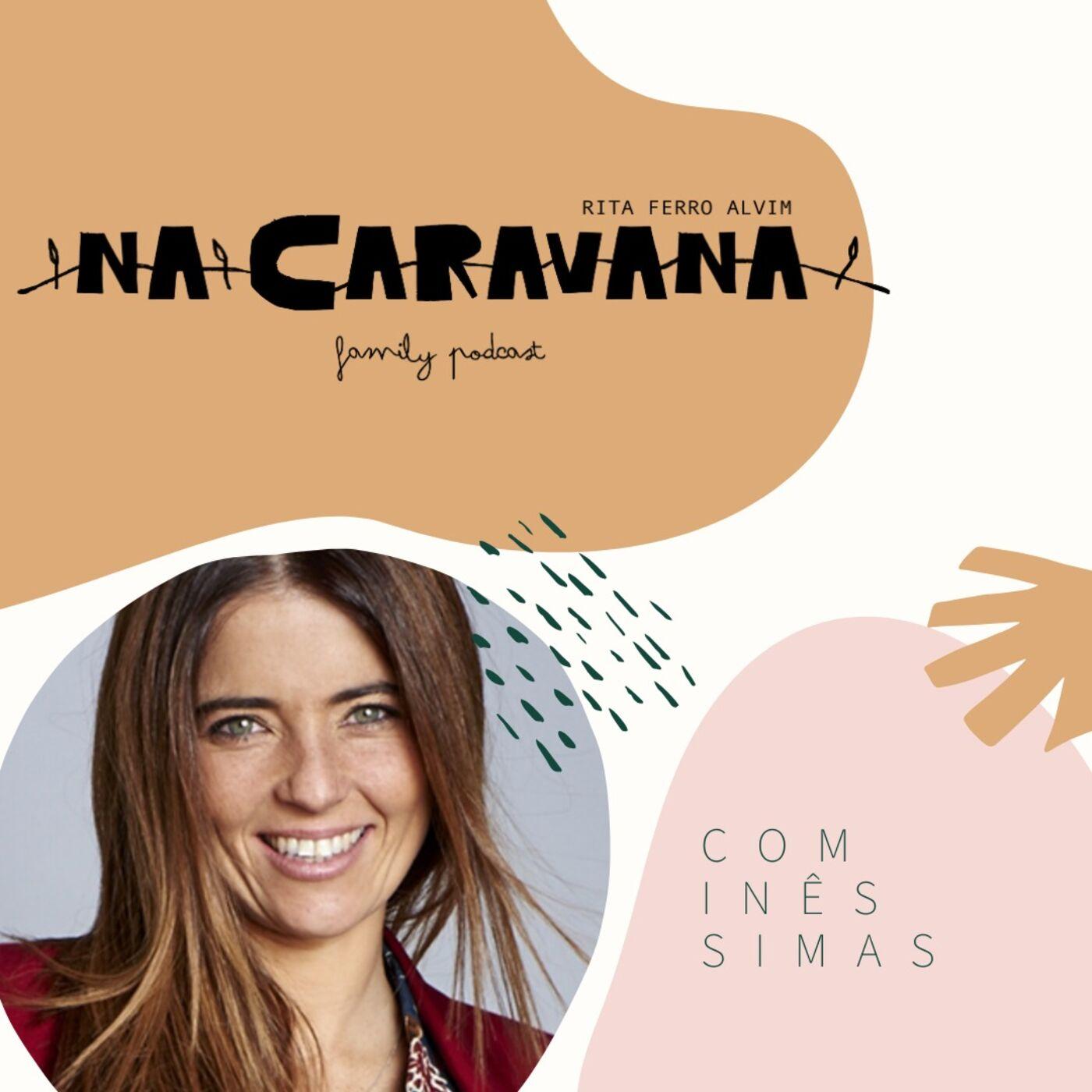 N'A Caravana com Inês Simas #1 Cru, Cobaias e Milagres