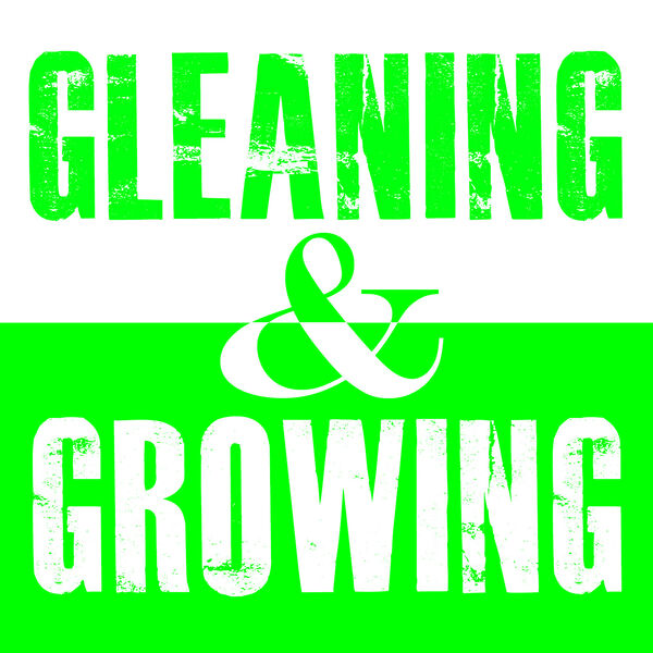 Gleaning & Growing with Pastor Scott McGraw Podcast Artwork Image