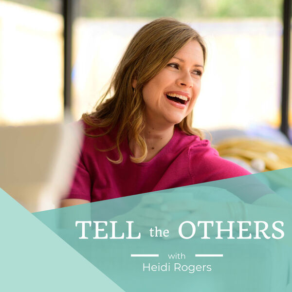 Tell The Others Podcast Artwork Image