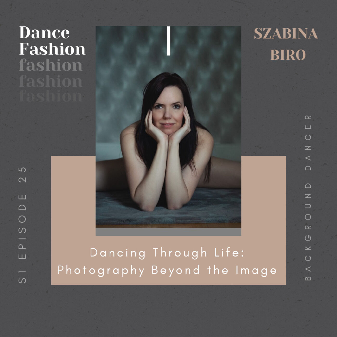 Dancing Through Life: Photography Beyond the Image   Szabina Biro