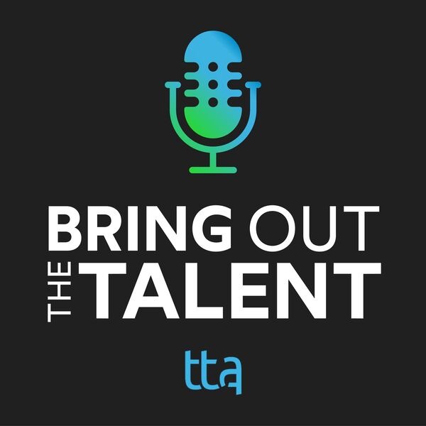 Bring Out The Talent Podcast Artwork Image