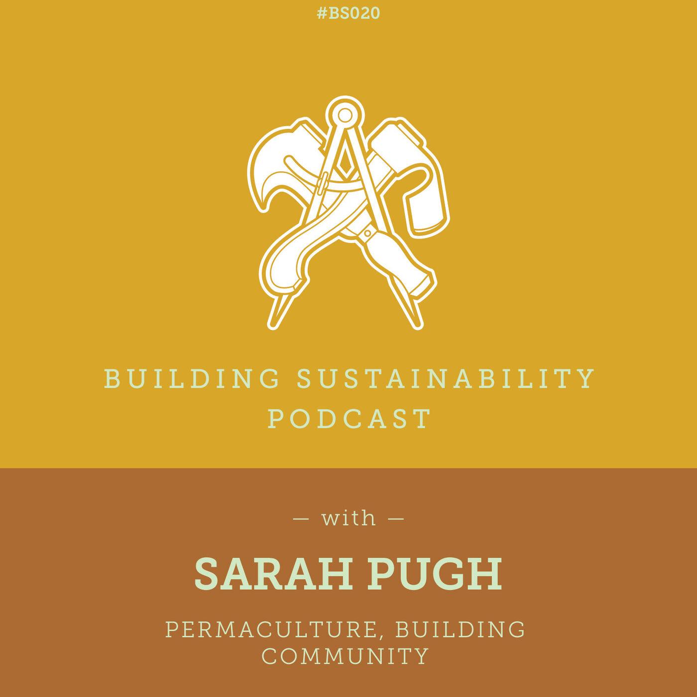 Permaculture, Building Community - Sarah Pugh - BS020