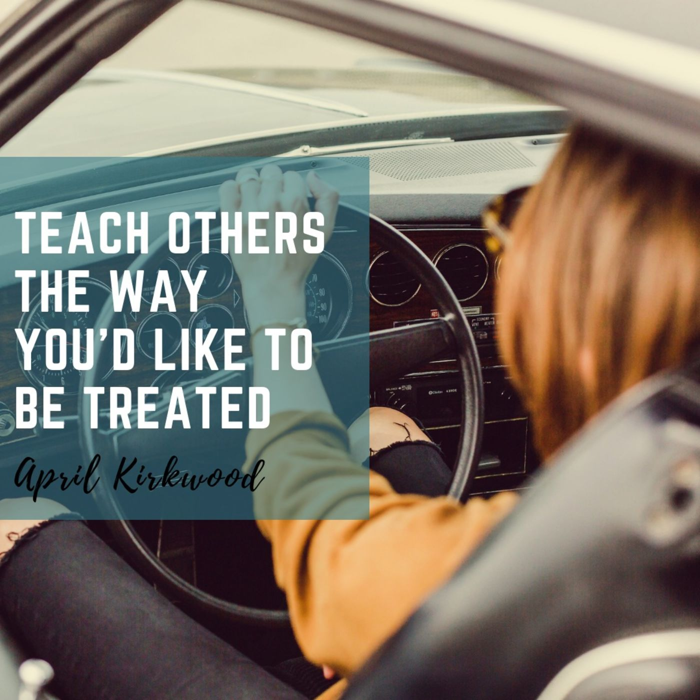 How To Teach Others How To Treat You!