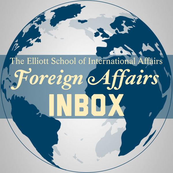 Foreign Affairs Inbox Podcast Artwork Image