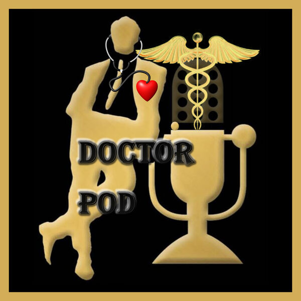 Doctor Pod - Getting and Staying Healthy Together Podcast Artwork Image
