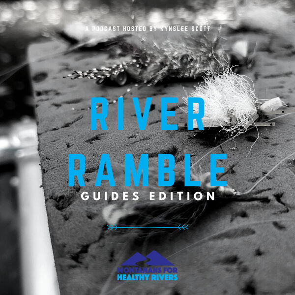 River Ramble - Guides Edition Podcast Artwork Image