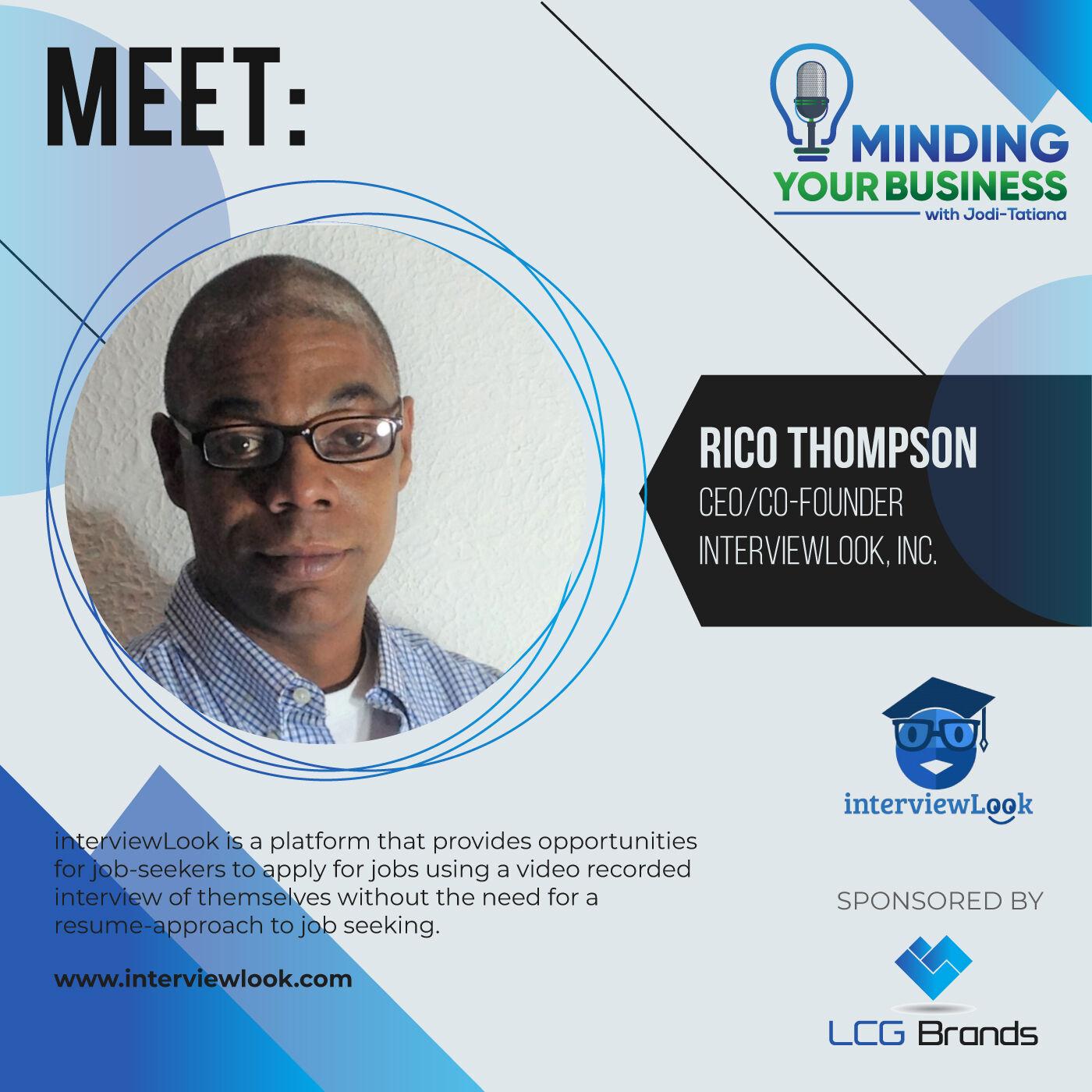Episode 110: Meet interviewLook, Inc. ceo/founder, Rico Thompson (Ohio-USA)