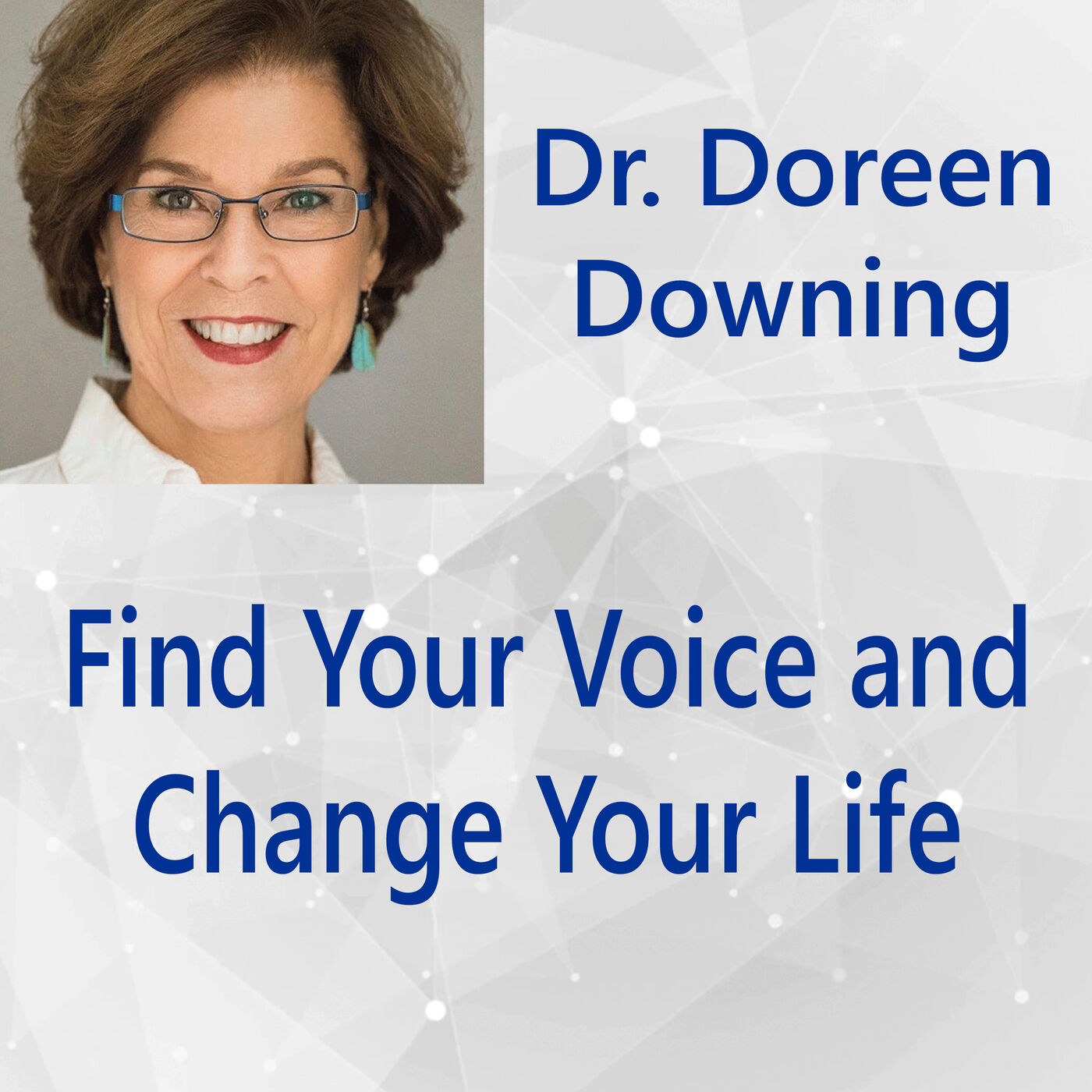 118: Find Your Voice and Change Your Life