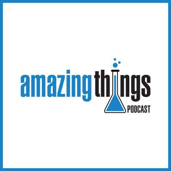 Amazing Things Podcast Podcast Artwork Image