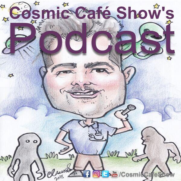 Cosmic Café Show's Podcast Podcast Artwork Image