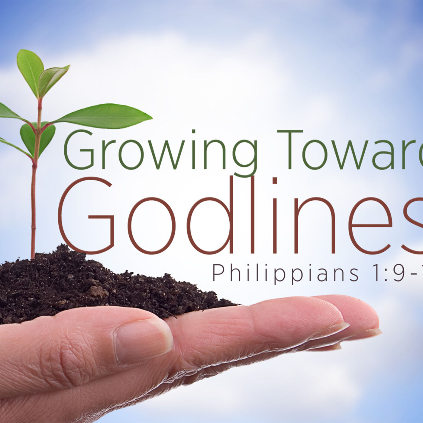#3 Growing Towards Godliness