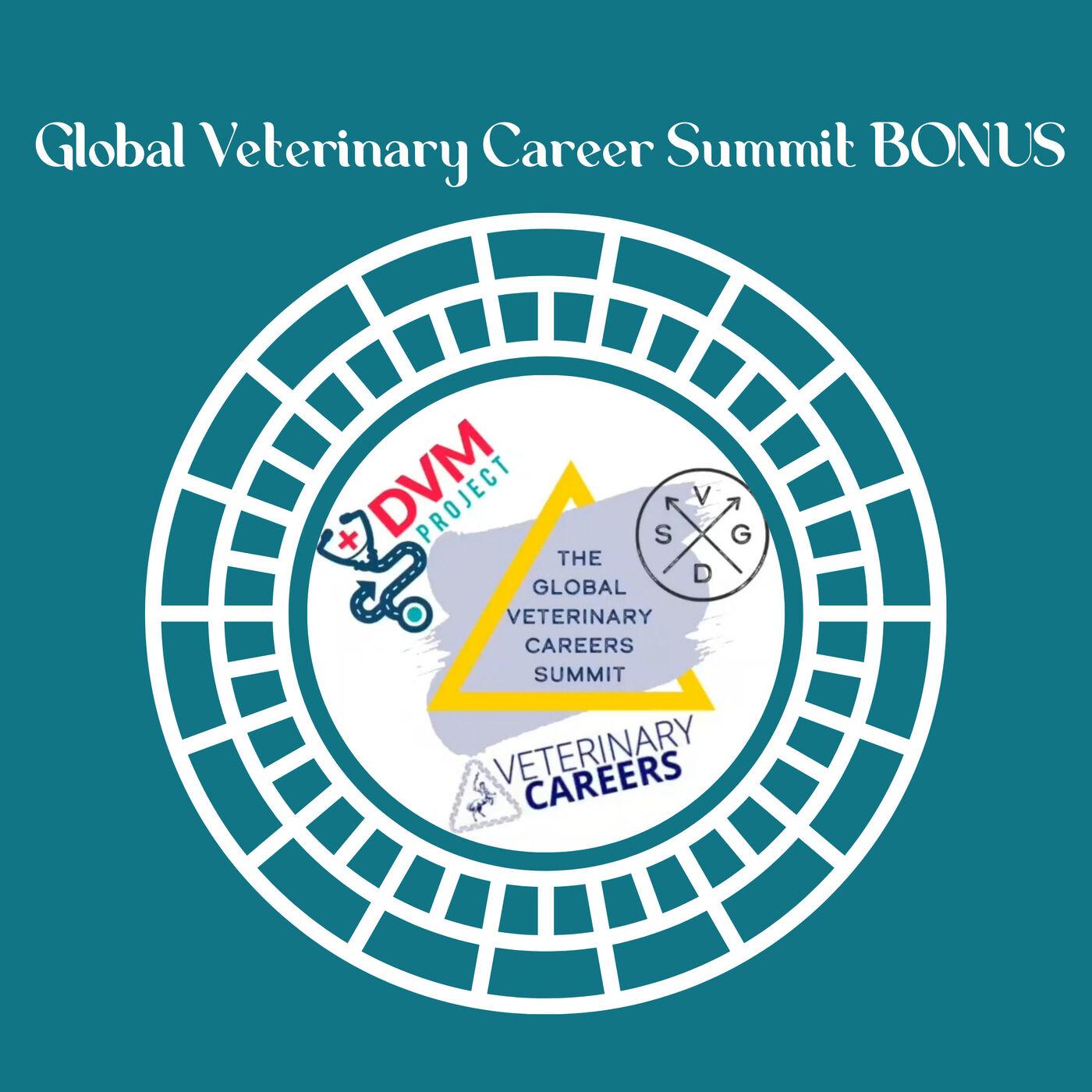 BONUS! Global Veterinary Career Summit BOGO