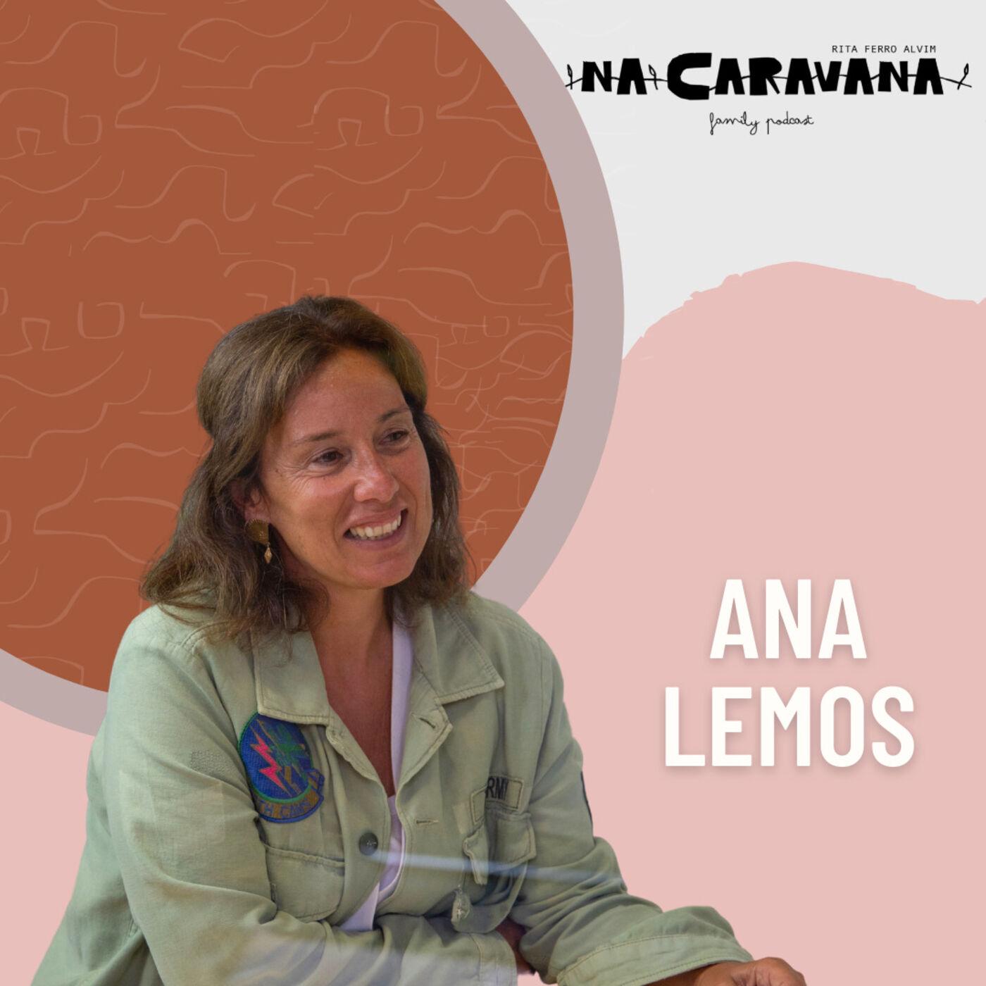 N'A Caravana com Ana Lemos #94 Enterrar cocó, maratonas e viver com a mãe