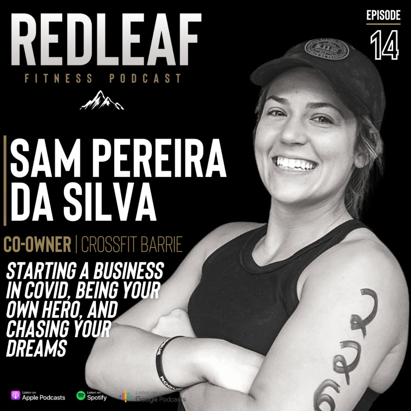 Ep.14 | Sam Pereira da Silva Co-Owner of CrossFit Barrie on being your own hero & chasing your dreams