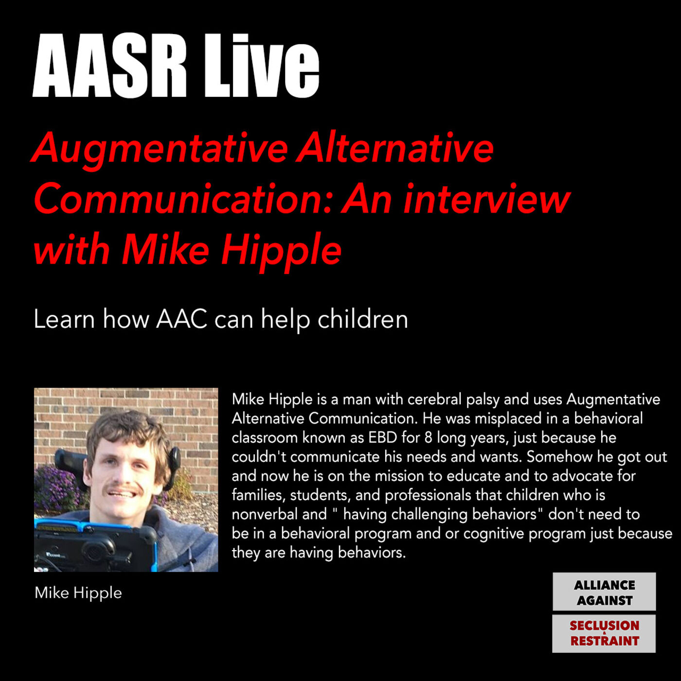 Augmentative Alternative Communication (AAC): An interview with Mike Hipple