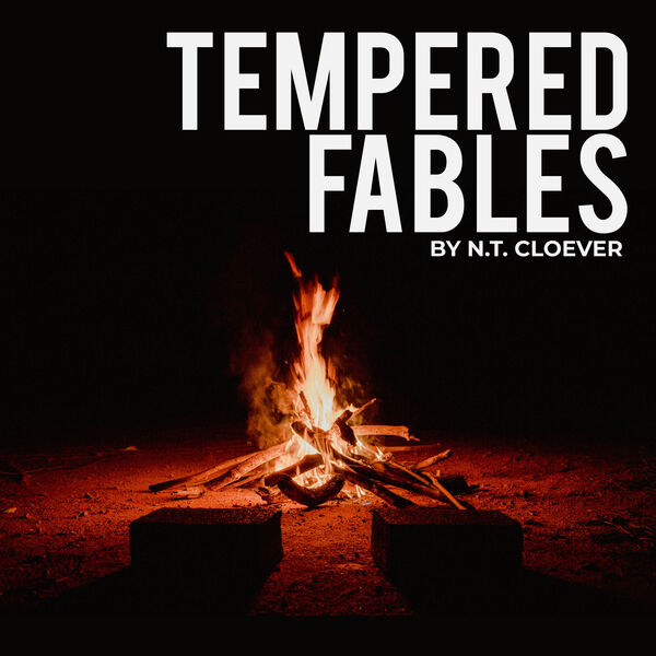 Tempered Fables Podcast Artwork Image
