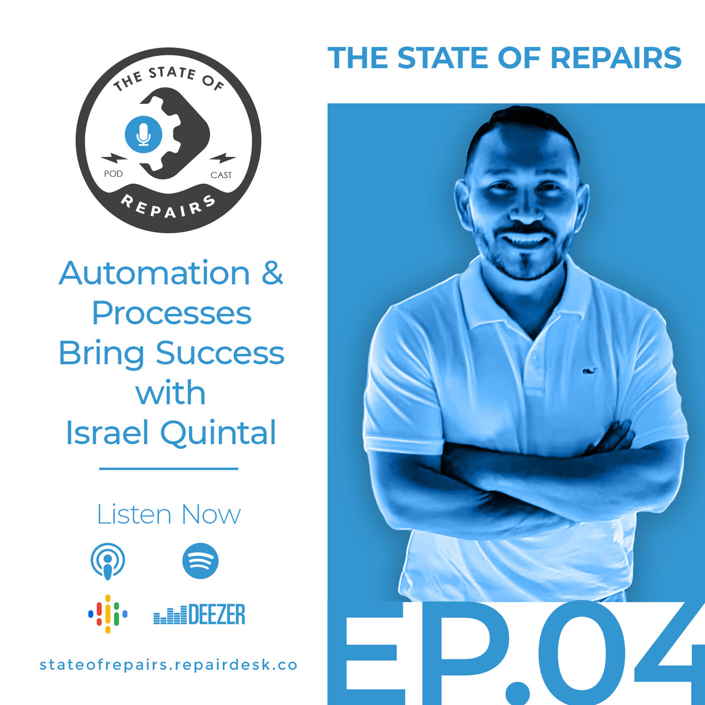 Episode 4 - Automation & Processes Bring Success with Israel Quintal
