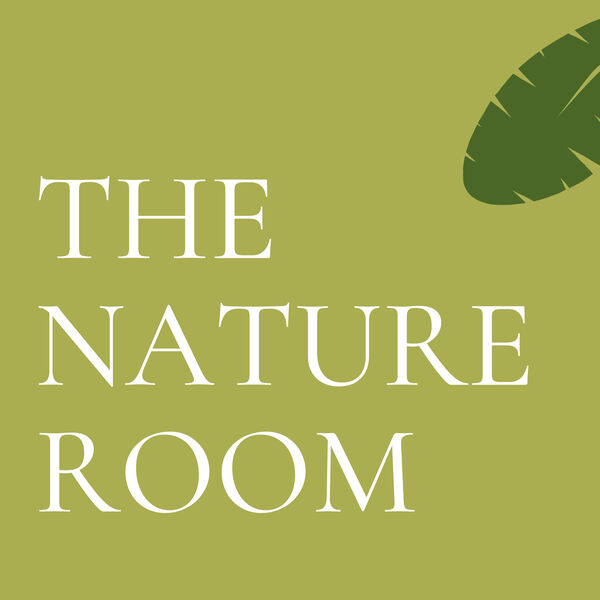 The Nature Room Podcast Artwork Image