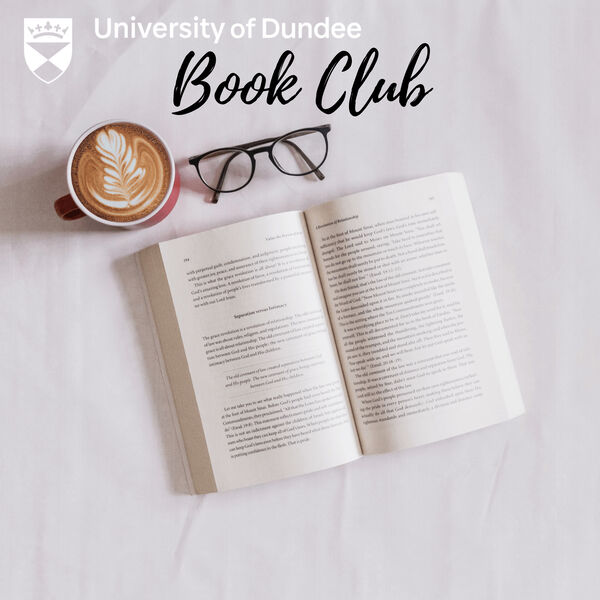 The University of Dundee's Book Club Podcast Artwork Image
