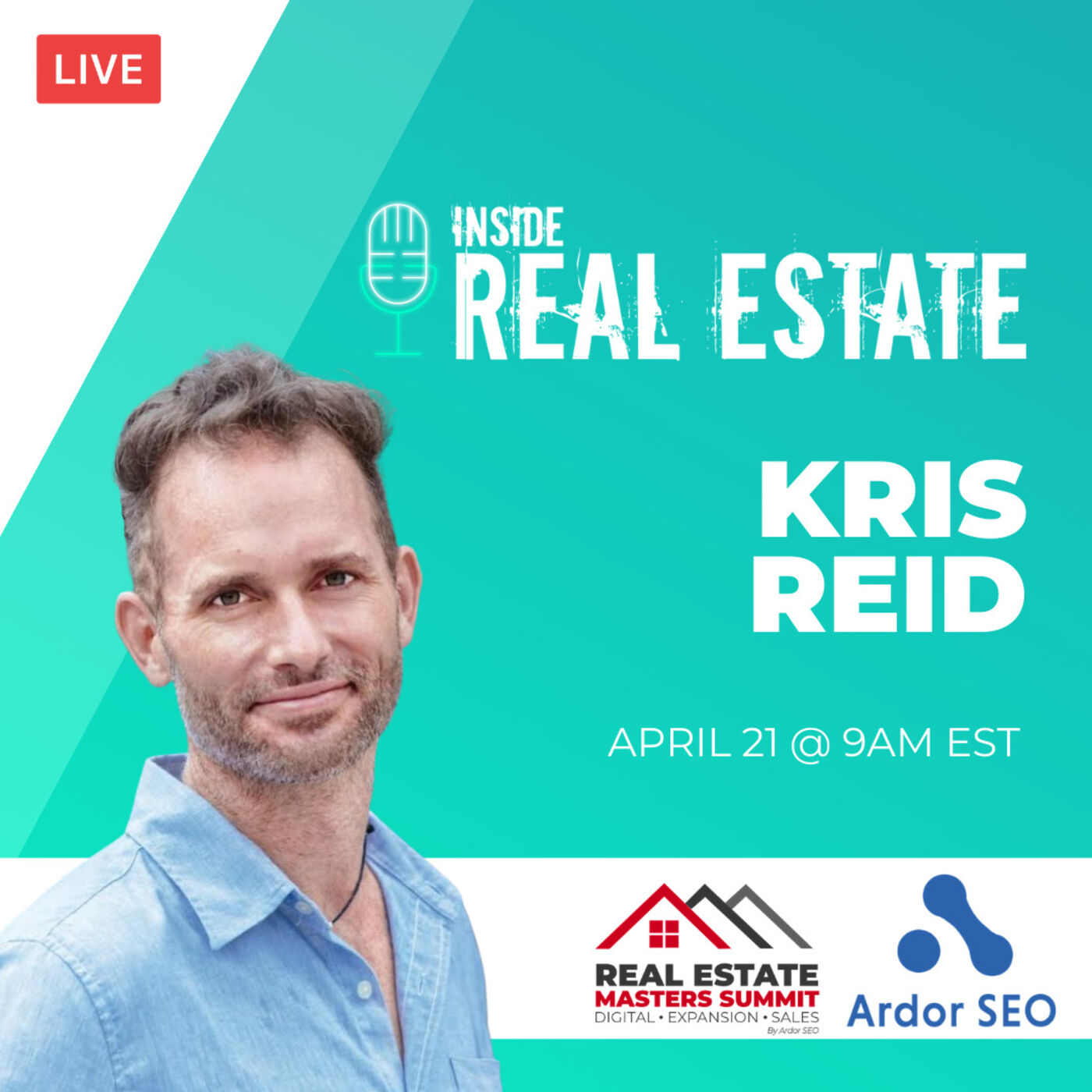Kris Reid, Ardor SEO and Real Estate Masters Summit - SEO and Your Business