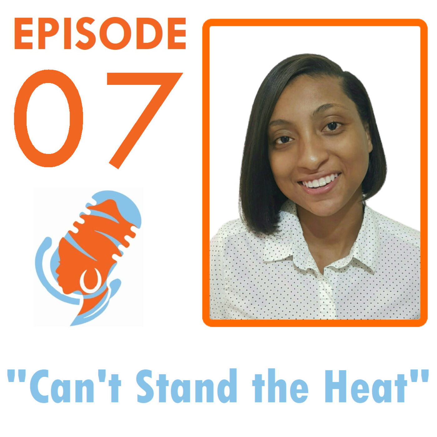 Can't Stand the Heat with Chelceé Brathwaite