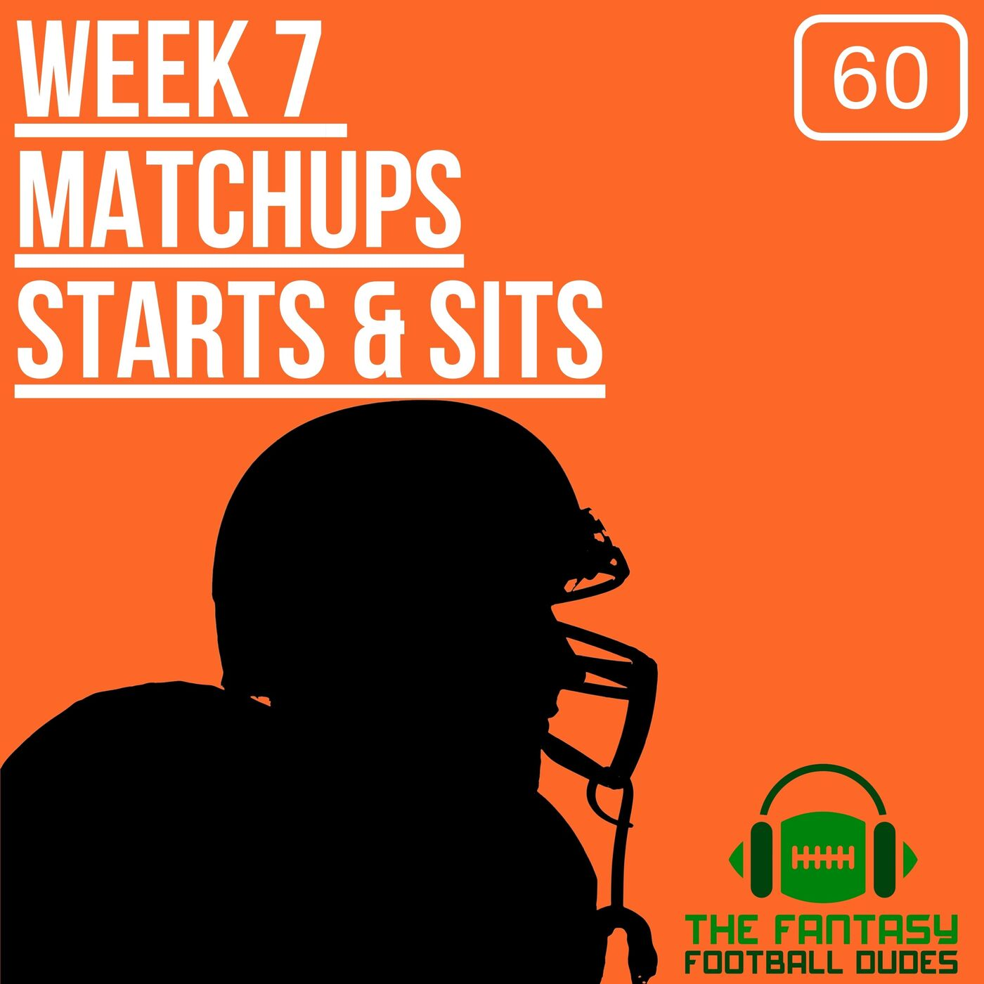 Week 7 Preview + Starts & Sits + Predictions