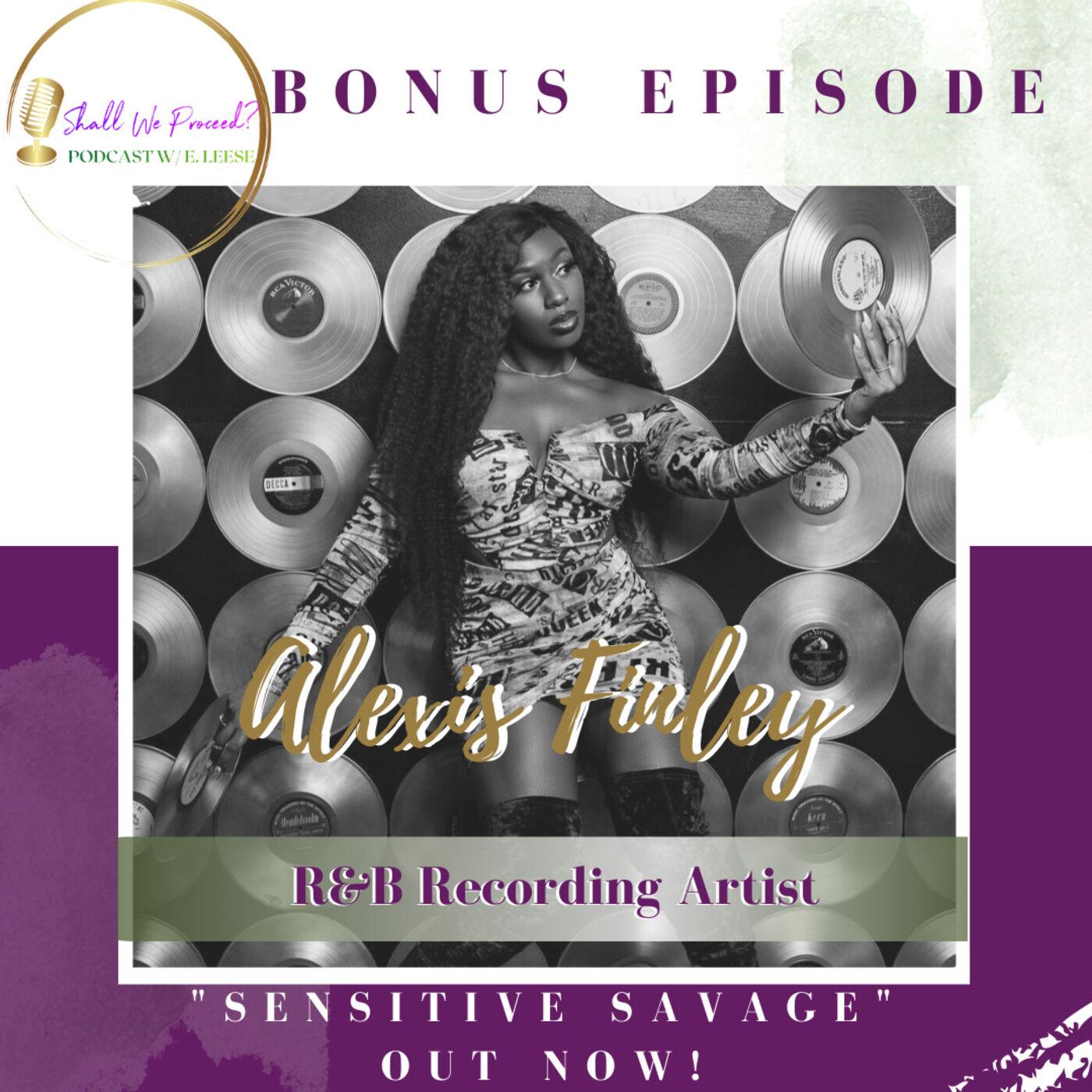 Sensitive Savage w/ Alexis Finley (New Single Talk That)