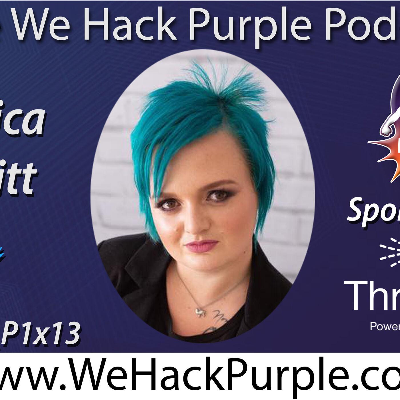 We Hack Purple Podcast Episode 30 with Guest Veronica Schmitt