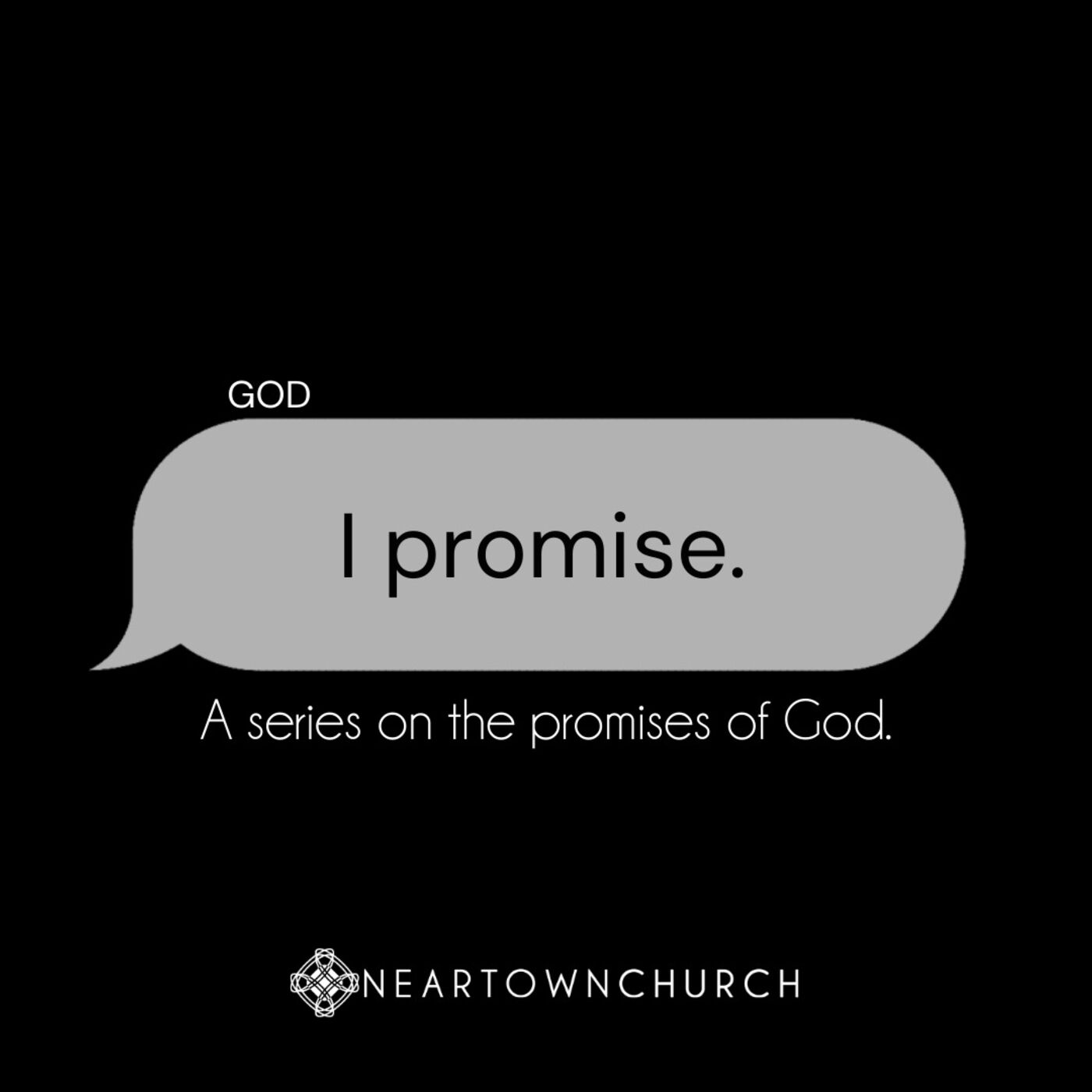 I promise. - 8.30.2020