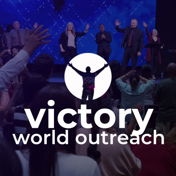 Victory World Outreach Podcast Podcast Artwork Image