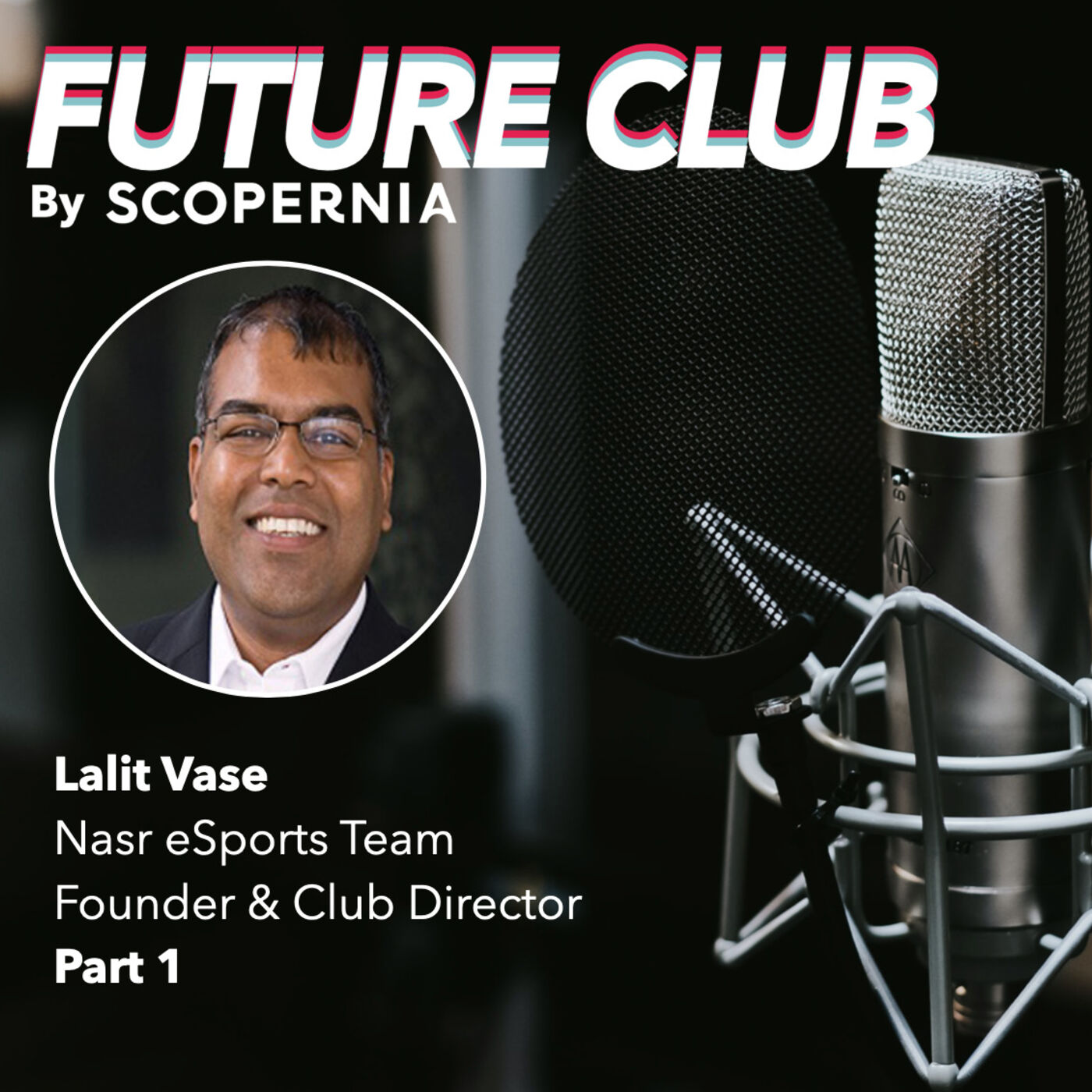 The promising future of gaming and eSports in the Middle East with Lalit Vase (part 1)