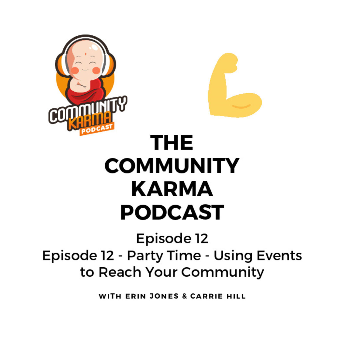 Episode 12: Party Time! Using Events to Reach Your Community.