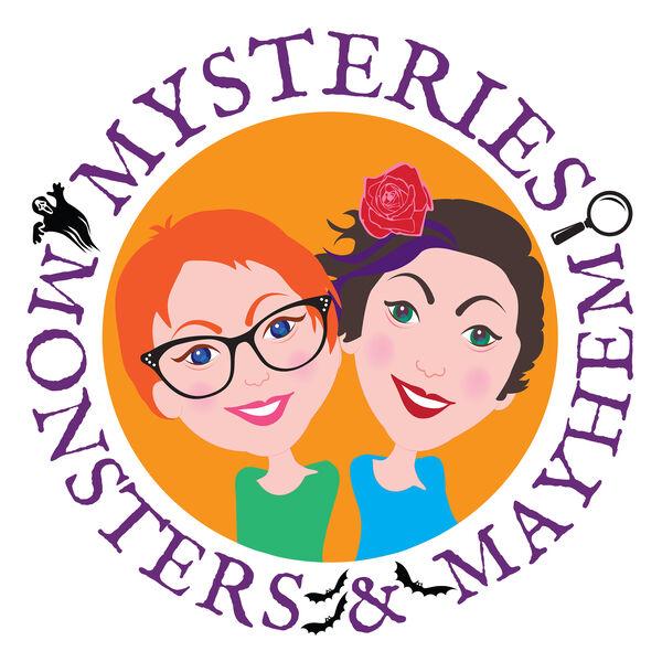Mysteries, Monsters, & Mayhem Podcast Artwork Image