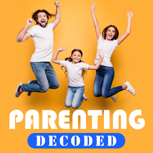 Parenting Decoded Podcast Artwork Image