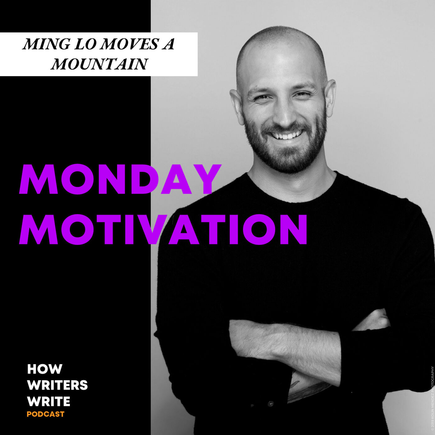 Monday Motivation- Ming Lo Moves the Mountain