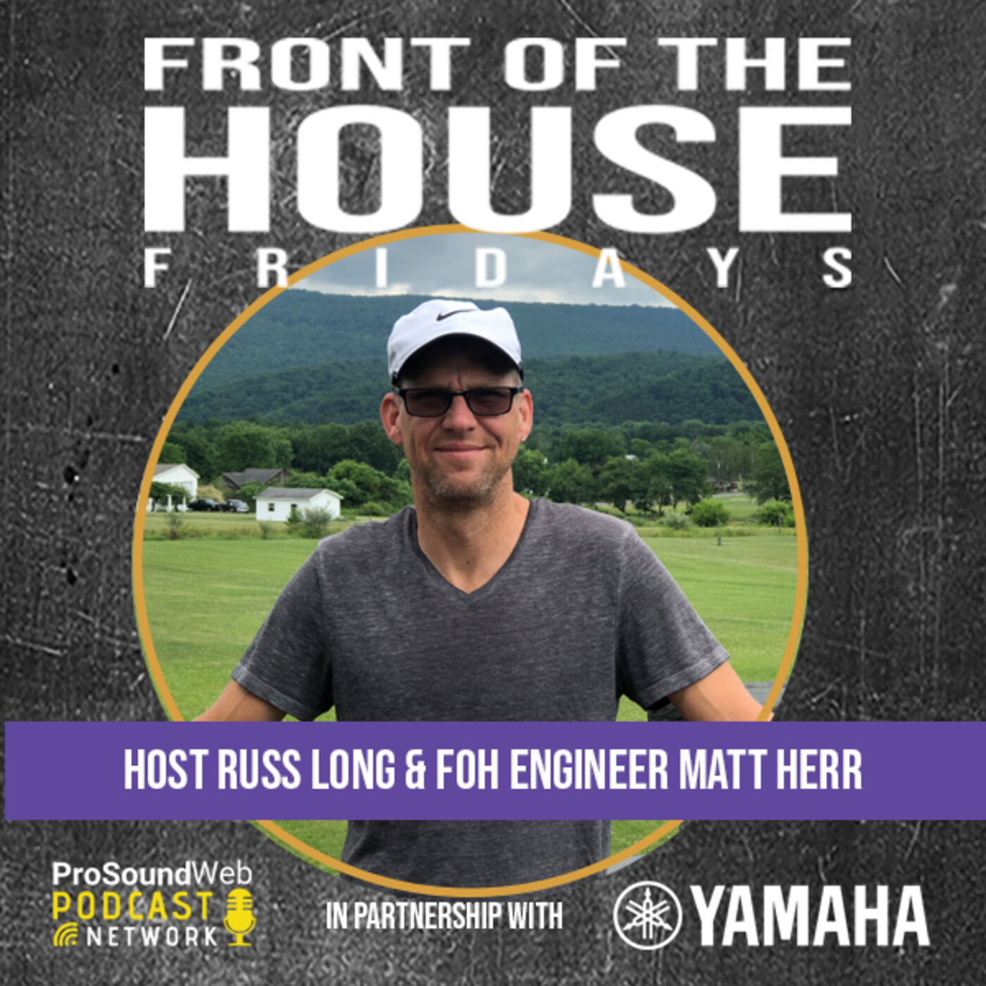 Episode 8: FOH Engineer Matt Herr