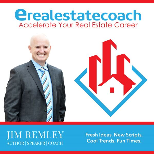 eRealEstateCoach Podcast with Jim Remley Podcast Artwork Image