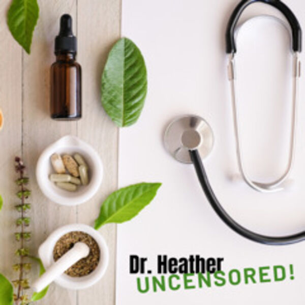 Dr. Heather Uncensored: focus on trauma - serious, fun, healing Podcast Artwork Image