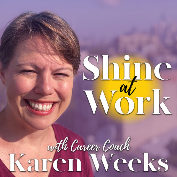 Shine at Work (formerly known as Getting off the Hamster Wheel) Podcast Artwork Image