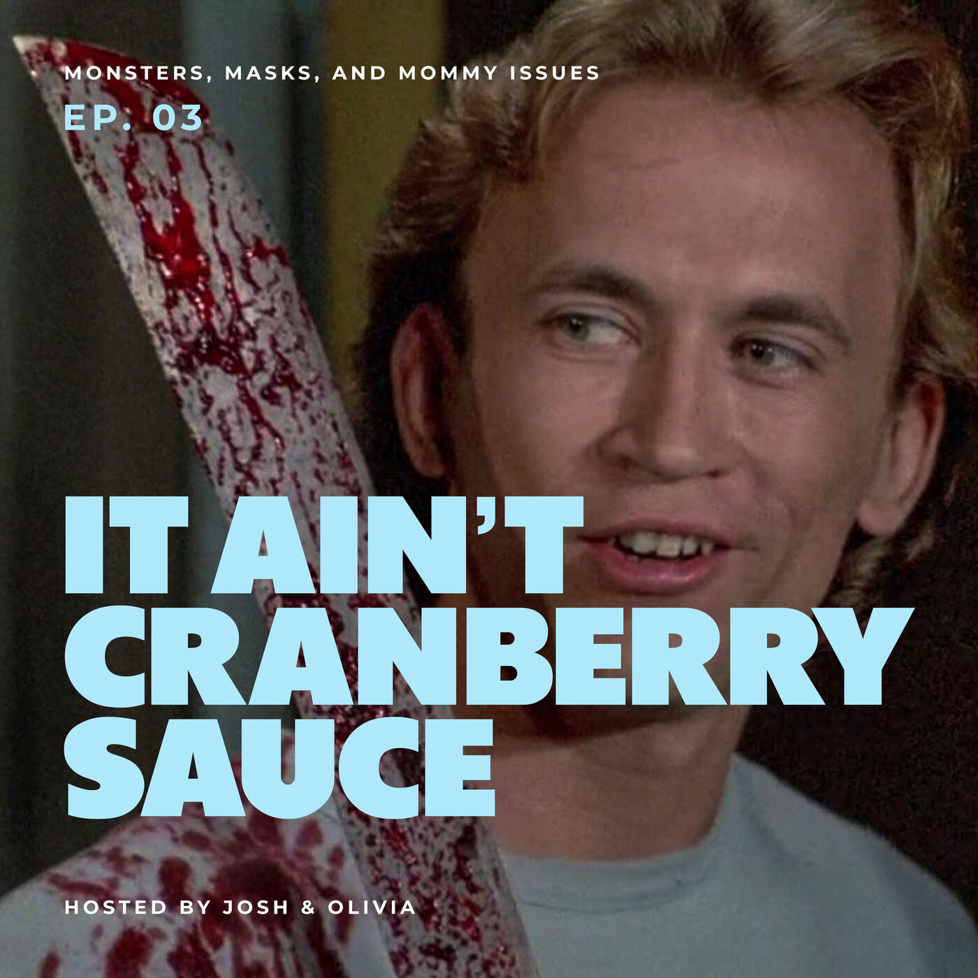 It Ain't Cranberry Sauce