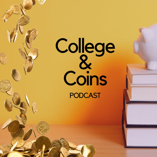 College and Coins Podcast Artwork Image