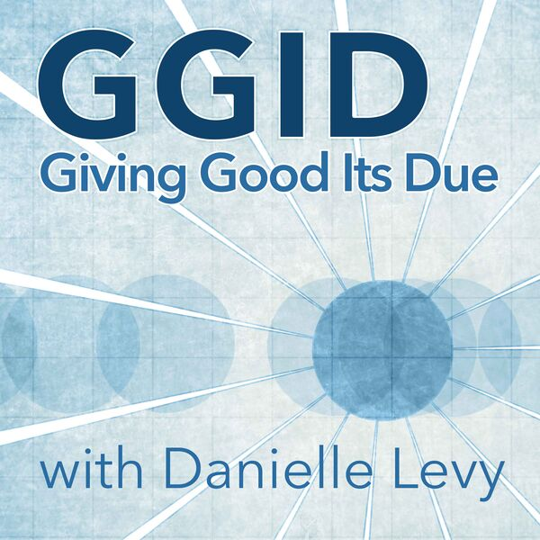 GGID-Giving Good Its Due Podcast Artwork Image