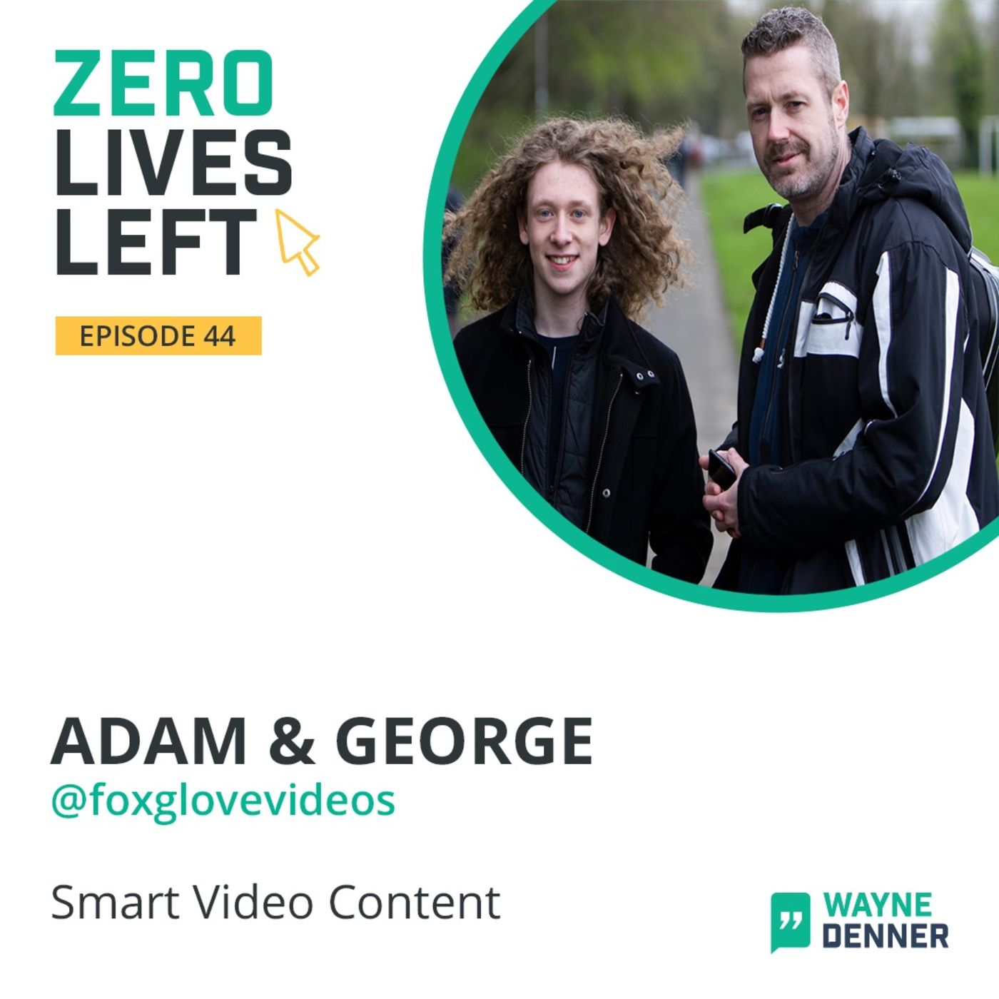 44 Interview with Adam & George Foxglove Productions