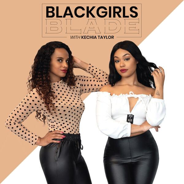 Black Girls Blade Podcast Artwork Image
