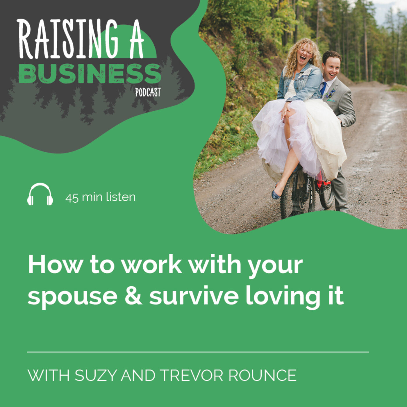 RAB 013 How to work with your spouse & survive loving it