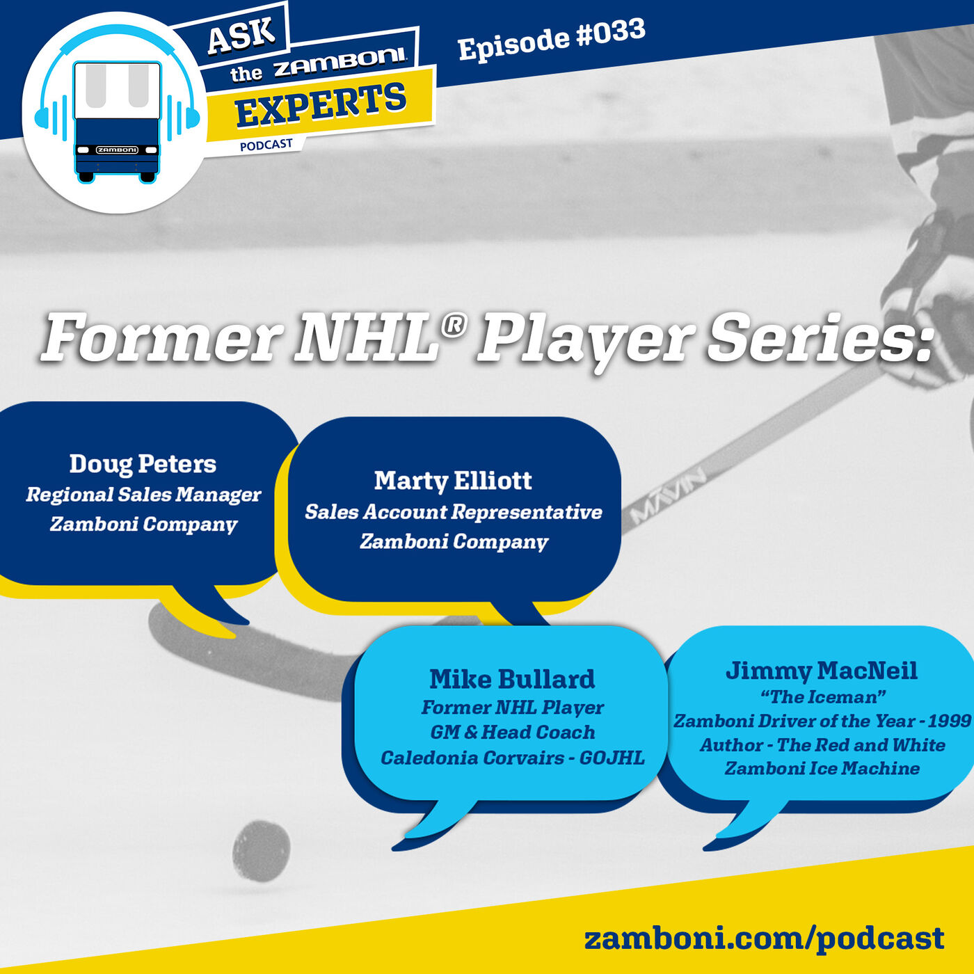 Episode #033: Former NHL® Player Mike Bullard