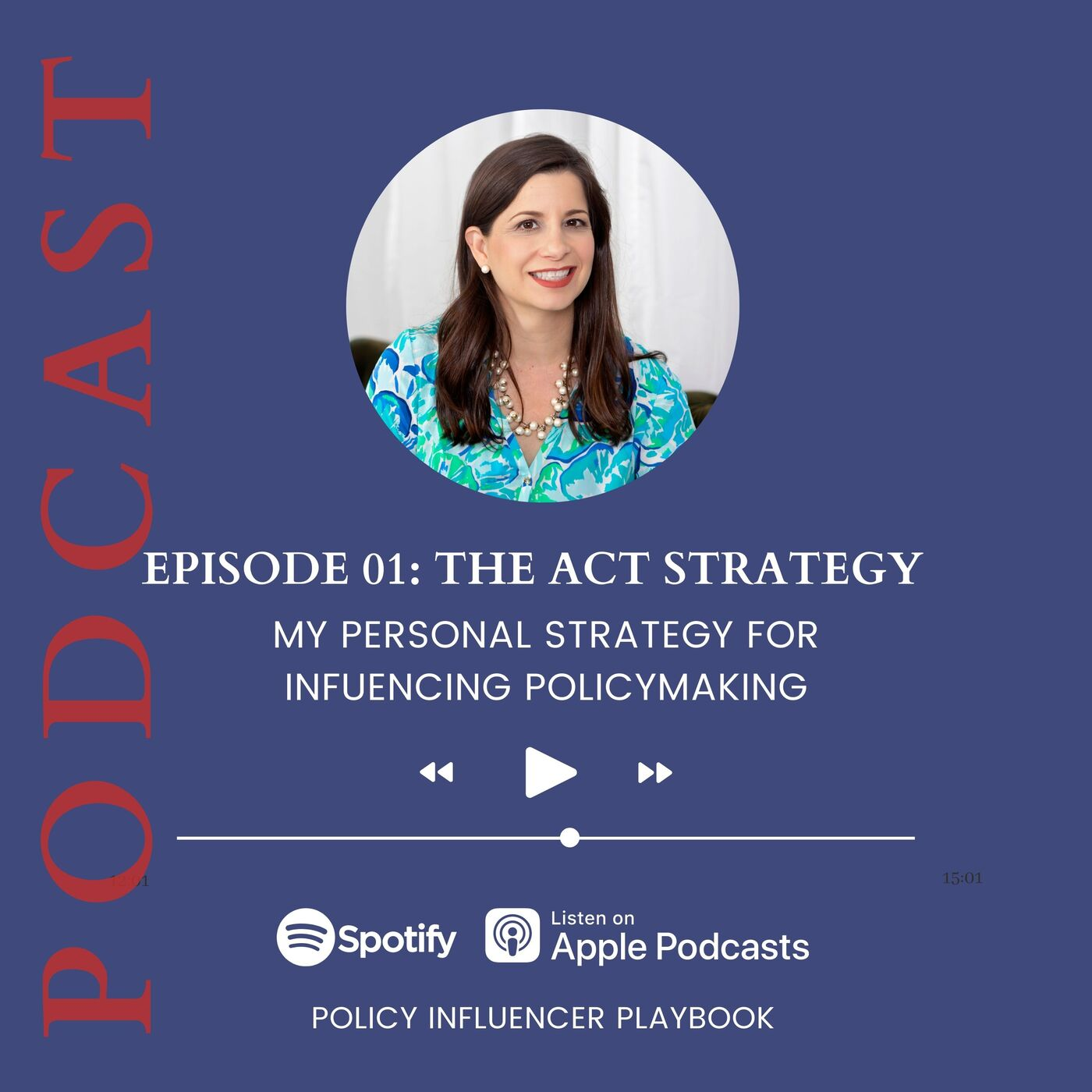 The ACT Framework for Influencing Public Policy