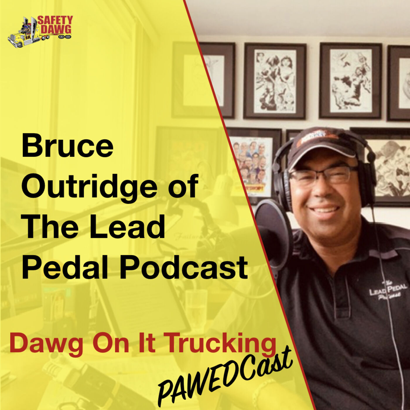 """Bruce Outridge on """"The Dawg On-It Trucking Pawedcast"""" Episode #3"""